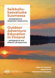 Uusi kirja seikkailukasvatuksesta käsittelee kasvatus- ja opetusopillisia näkökulmia